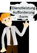 Dienstleistung-Aufforderung-Form